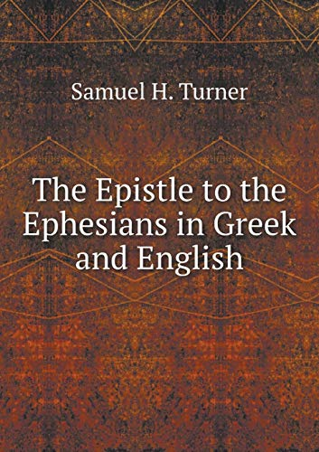 9785518799974: The Epistle to the Ephesians in Greek and English