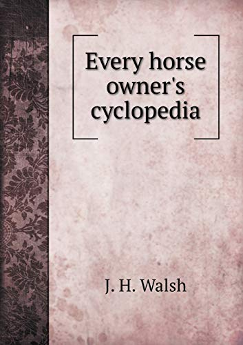 9785518808577: Every horse owner's cyclopedia