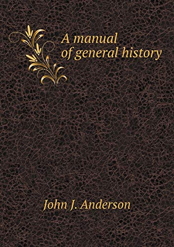9785518820616: A manual of general history