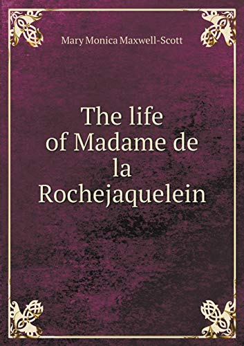9785518838246: The Life of Madame de La Rochejaquelein