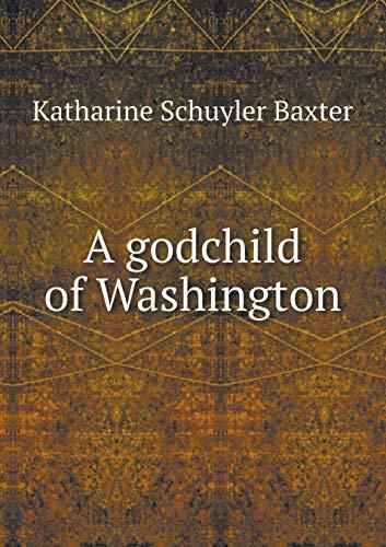 9785518848146: A godchild of Washington