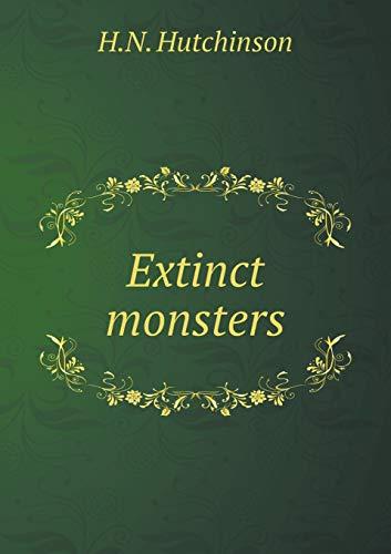 9785518849174: Extinct Monsters