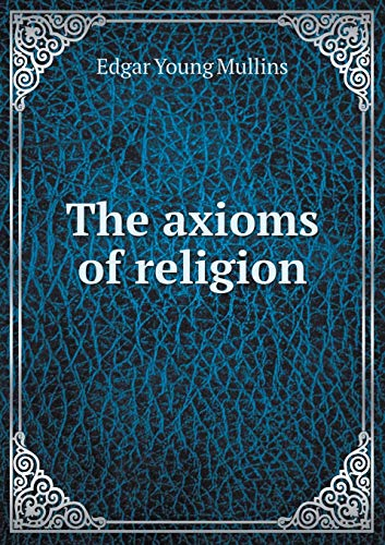 9785518851450: The axioms of religion
