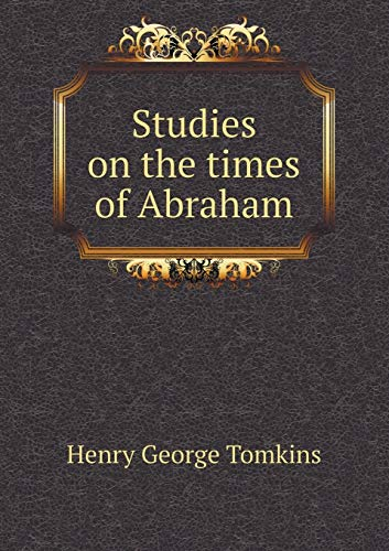 9785518865303: Studies on the times of Abraham