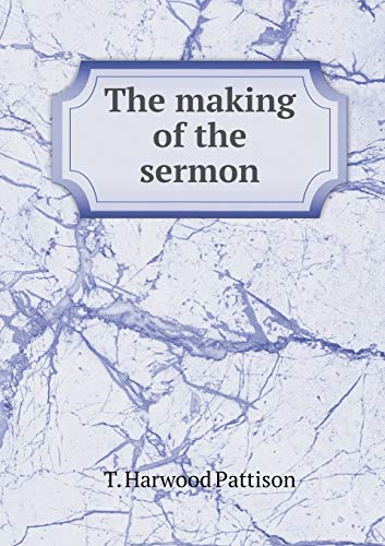 9785518866799: The making of the sermon