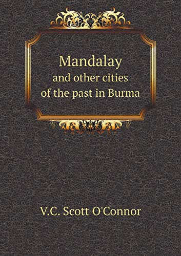 9785518868540: Mandalay and other cities of the past in Burma