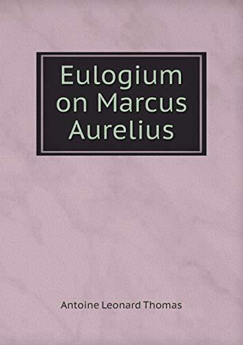 9785518870161: Eulogium on Marcus Aurelius