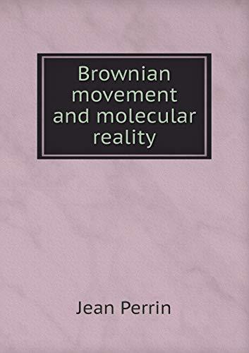 9785518874770: Brownian movement and molecular reality