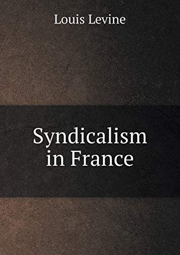 9785518878310: Syndicalism in France