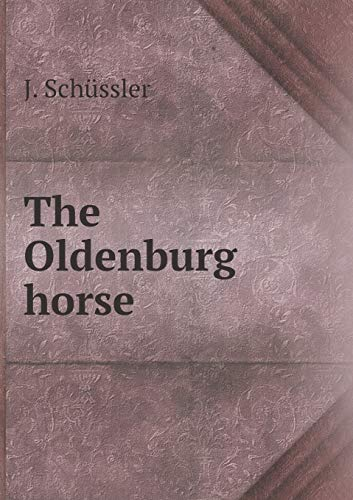 9785518879706: The Oldenburg horse
