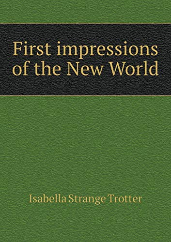 9785518892842: First impressions of the New World