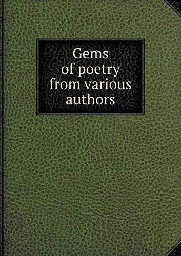 Gems of poetry from various authors (Paperback)