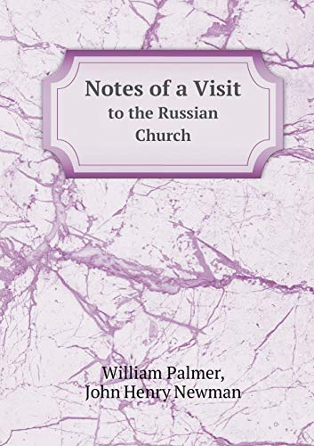 9785518914186: Notes of a Visit to the Russian Church