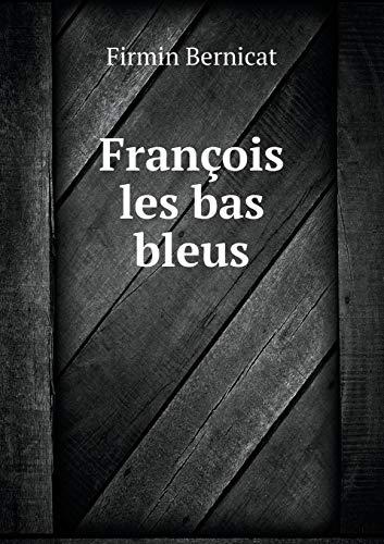 9785518922921: François les bas bleus (French Edition)