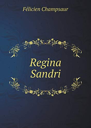 9785518924857: Regina Sandri (French Edition)