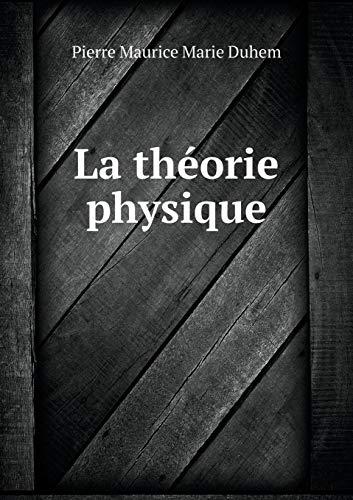 9785518930995: La théorie physique (French Edition)