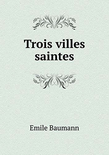9785518932104: Trois villes saintes (French Edition)