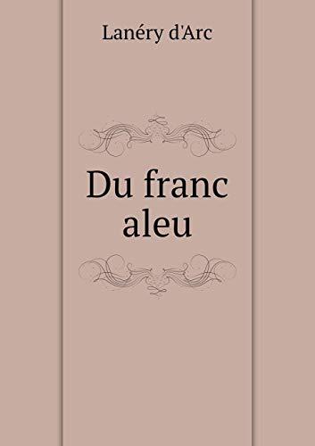 9785518932807: Du Franc Aleu