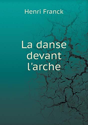 9785518937710: La danse devant l'arche (French Edition)