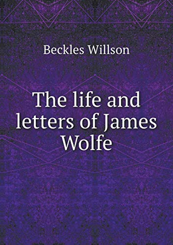 9785518941601: The life and letters of James Wolfe