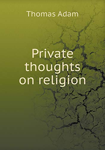 9785518942509: Private thoughts on religion