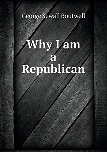 9785518970335: Why I Am a Republican