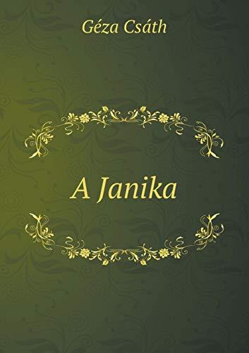 A Janika (Paperback): Csáth Géza