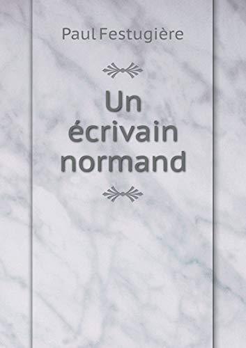 Un Ecrivain Normand: Paul Festugiere