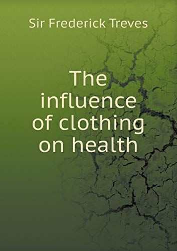 9785518974920: The influence of clothing on health