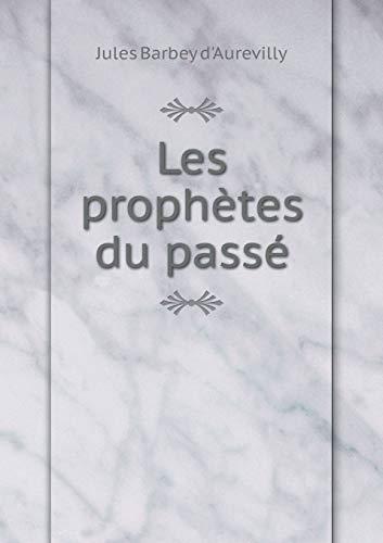9785518977150: Les Prophetes Du Passe