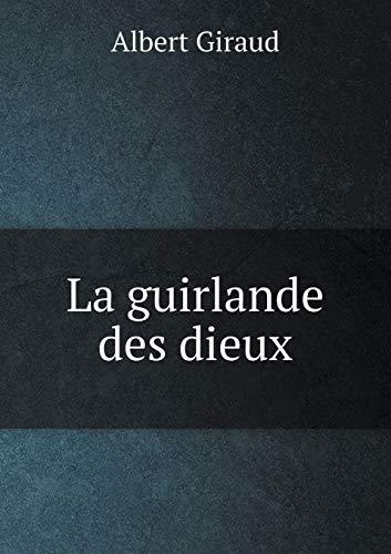 9785518977327: La Guirlande Des Dieux