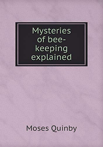 9785518980686: Mysteries of bee-keeping explained