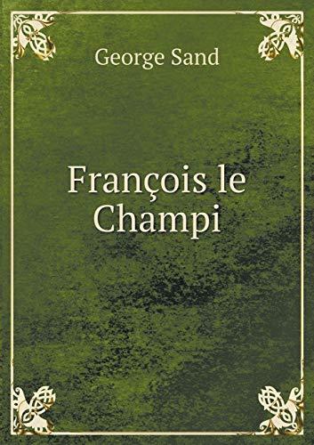 9785518981065: Francois Le Champi