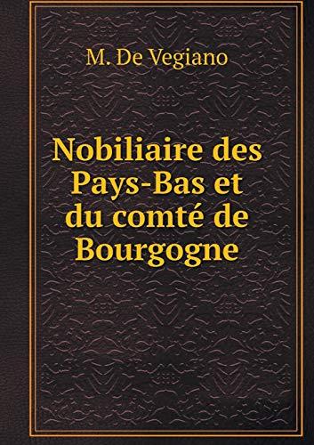 9785518981430: Nobiliaire Des Pays-Bas Et Du Comté de Bourgogne