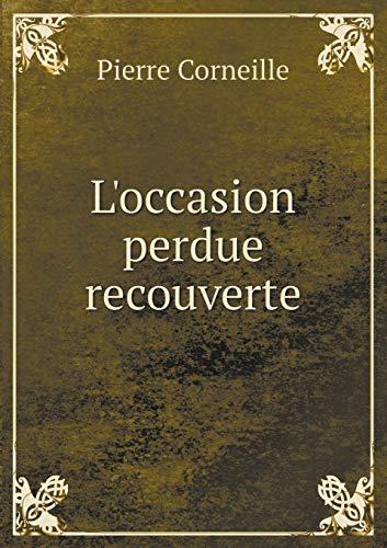 9785518988750: L'Occasion Perdue Recouverte