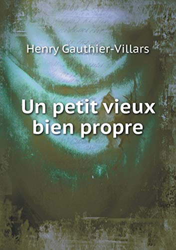 9785518990746: Un Petit Vieux Bien Propre