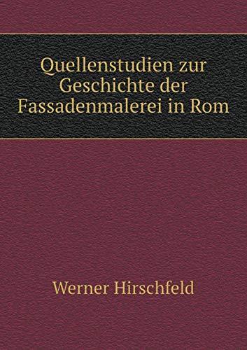 9785518992030: Quellenstudien Zur Geschichte Der Fassadenmalerei in ROM