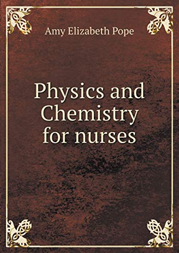 9785518994614: Physics and Chemistry for nurses