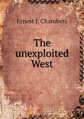 9785518995925: The unexploited West