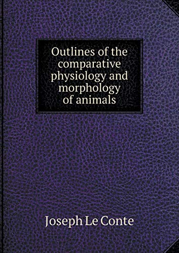 9785518996908: Outlines of the comparative physiology and morphology of animals