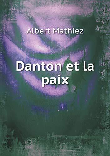 9785519000345: Danton Et La Paix