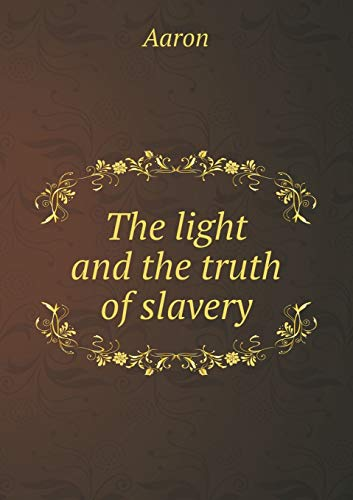 9785519004299: The light and the truth of slavery
