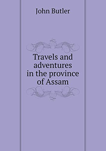 9785519005920: Travels and adventures in the province of Assam