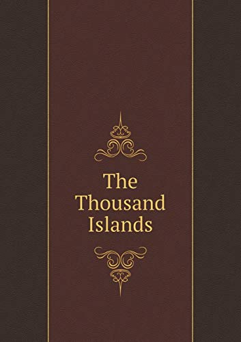 9785519012676: The Thousand Islands