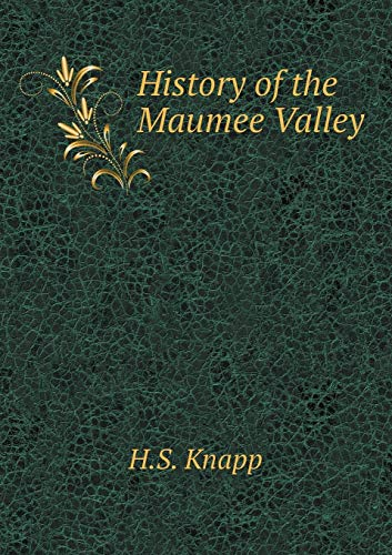 9785519013789: History of the Maumee Valley