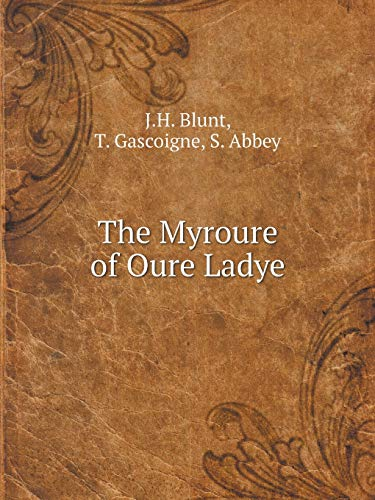 9785519051316: The Myroure of Oure Ladye