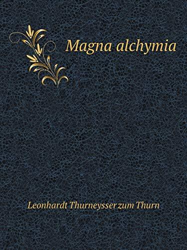 Magna alchymia (Paperback)