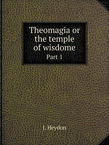 9785519052559: Theomagia or the temple of wisdome Part 1