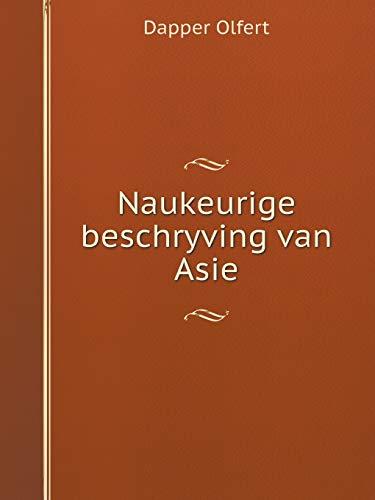9785519052771: Naukeurige Beschryving Van Asie