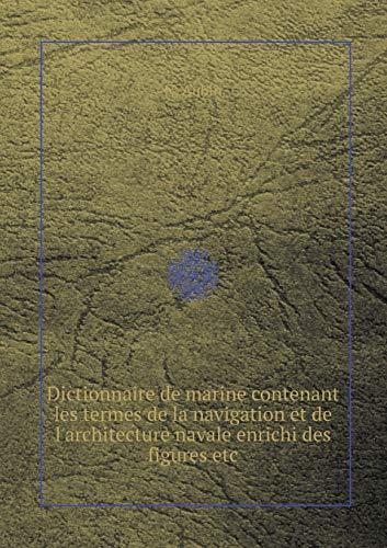 Dictionnaire de marine contenant les termes de: Aubin, N.